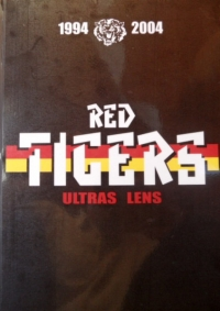 [GROUPE] - LENS - 1994-2004 Red Tigers Ultras Lens